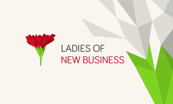 Ladies Of New Business